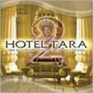 Hotel Tara, Vol. 2: The Intimate Side of Buddha-Lounge