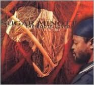 The Roots Lover: 1978-1983