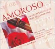 Francesco Mancini: Sonate per Flauto
