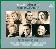 60 Jahre Münchner Rundfunkorchester: Great Singers Live