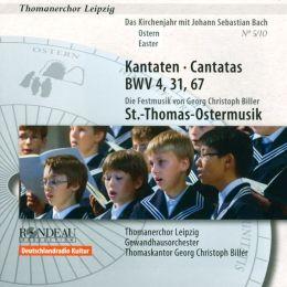 Bach: Cantatas, BWV 4, 31, 67