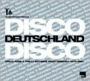 Disco Deutschland Disco: Disco, Funk & Philly Anthems