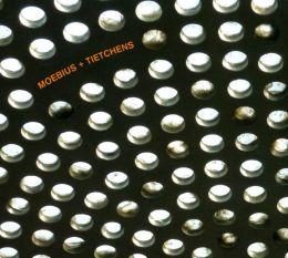 Moebius + Tietchens