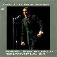 Jacques Brel 8/Brel en Public Olympia 1961