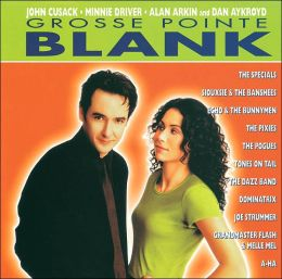 Grosse Pointe Blank -- More Music from the Film