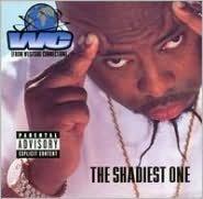 The Shadiest One
