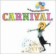 Carnival [Original Cast Recording]