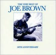 The Very Best of Joe Brown: 50th Anniversary