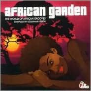 African Garden: The World of African Grooves