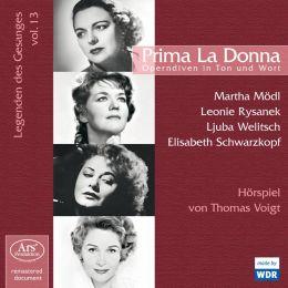 Legenden des Gesanges, Vol. 13: Prima La Donna