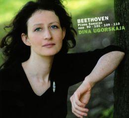 Beethoven: Piano Sonatas Opp. 90, 101, 109 & 110