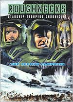 Roughnecks: Starship Troopers Chronicles / the Zephyr Campaign