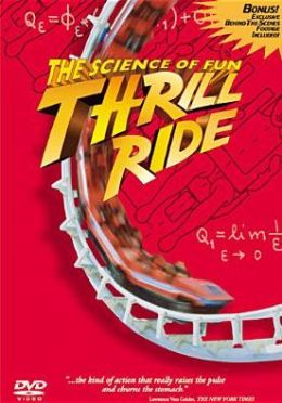 Thrill Ride: The Science Of Fun