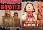 Monster/Aileen: Life & Death of a Serial Killer
