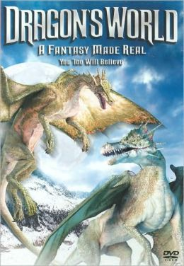 Dragon's World: A Fantasy Made Real