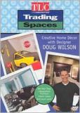 Video/DVD. Title: Trading Spaces: Creative Home Decor With Doug Wilson