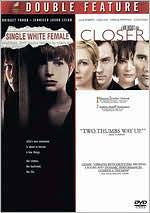 Single White Female/Closer