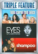 Bob & Carol & Ted & Alice / Shampoo / Eyes of Laura Mars