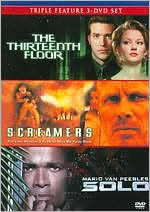 Thirteenth Floor / Screamers / Solo