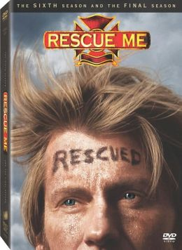 Rescue Me: the Complete Sixth Season and the Final Season