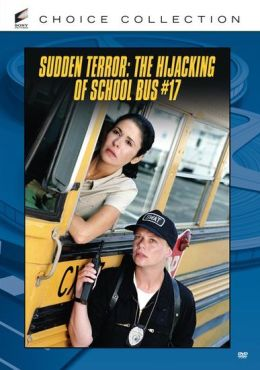 Sudden Terror: The Hijacking of School #17