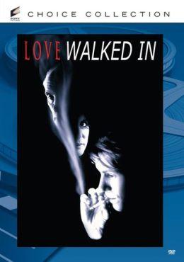 Love Walked In