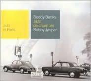 Jazz De Chambre: Jazz In Paris (Buddy Banks / Bobby Jaspar)