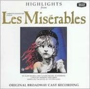 Highlights from Les Misérables [Original Broadway Cast Recording]