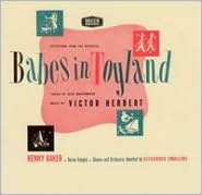 Victor Herbert: Babes in Toyland; The Red Mill