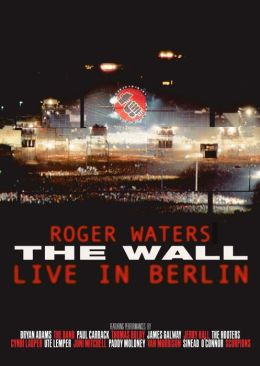 Roger Waters: The Wall, Live in Berlin