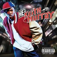He's Keith Murray