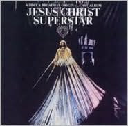 Jesus Christ Superstar [A Decca Broadway Original Cast]