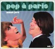 Pop a Paris, Vol. 4: Minet Jerk