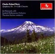 Charles Roland Berry: Symphony No. 3; Cello Concerto