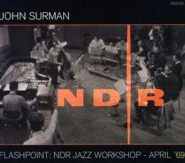 Flashpoint: NDR Jazz Workshop - April '69