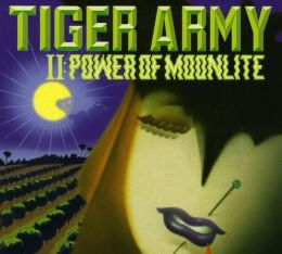 Tiger Army II: Power of Moonlite