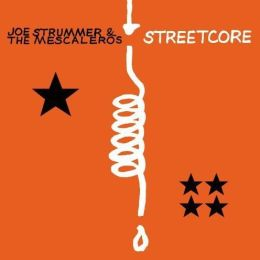 Streetcore [Bonus Tracks]