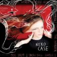 CD Cover Image. Title: The Worse Things Get, The Harder I Fight, The Harder I Fight, The More I Love You, Artist: Neko Case