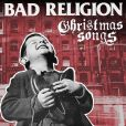 CD Cover Image. Title: Christmas Songs, Artist: Bad Religion
