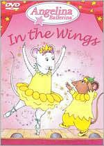 Angelina Ballerina: Angelina in the Wings