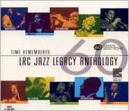 Time Remembered: LRC Jazz Legacy Anthology
