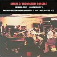 Giants of the Organ in Concert: The Complete Concert