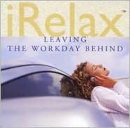 iRelax: Leaving the Workday Behind
