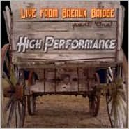 High Performance: Live from Breaux Bridge