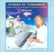 Echoes of Tomorrow: Music Anthology 2