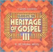 Celebrate the Heritage of Gospel, Vol. 3