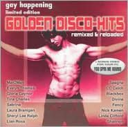 Gay Happening Presents: Golden Disco Hits