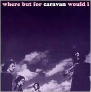 Where But for Caravan Would I? [Japan]