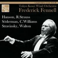 Legendary Live, Vol. 6: Frederick Fennell conducts Hanson, R. Strauss, Söderman, C. Williams, Stravinsky, Walton