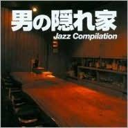 Otoko No Kakurega Jazz Compilation: Thrill